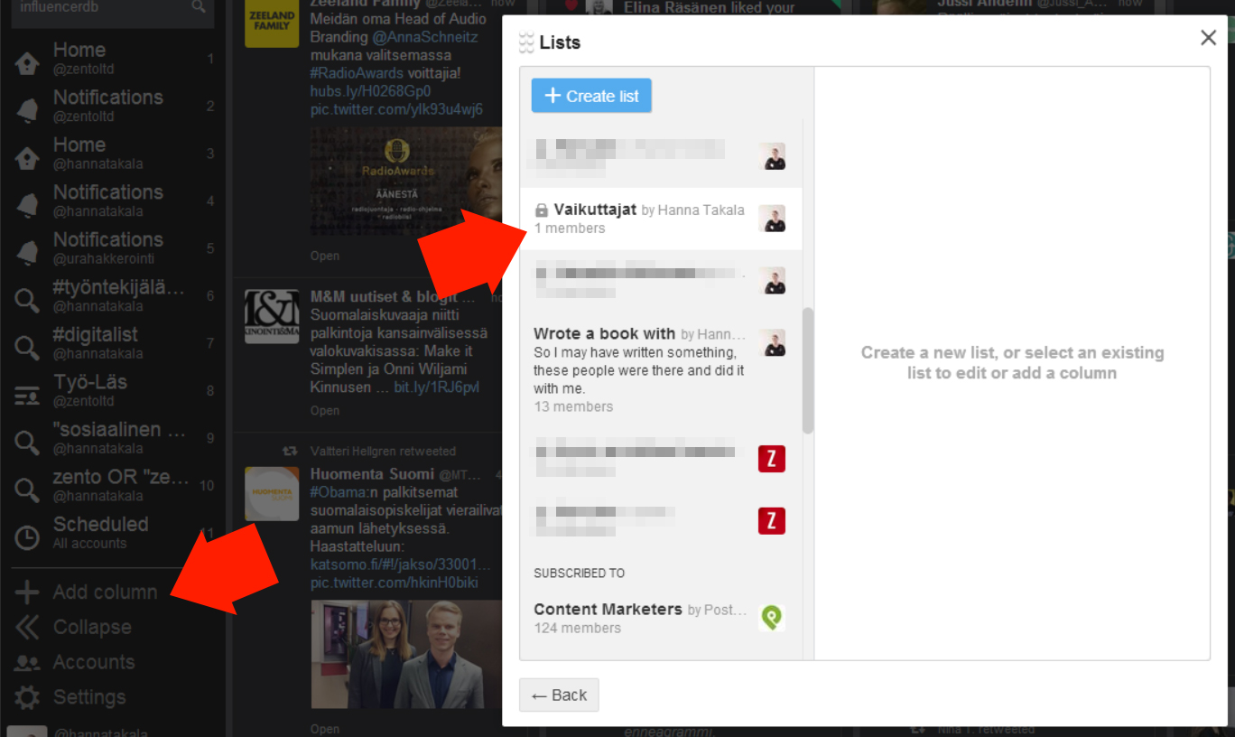 Laita salainen Twitter-lista vaikka Tweetdeckiin erityisseurantaan antamalla sille oma palstansa