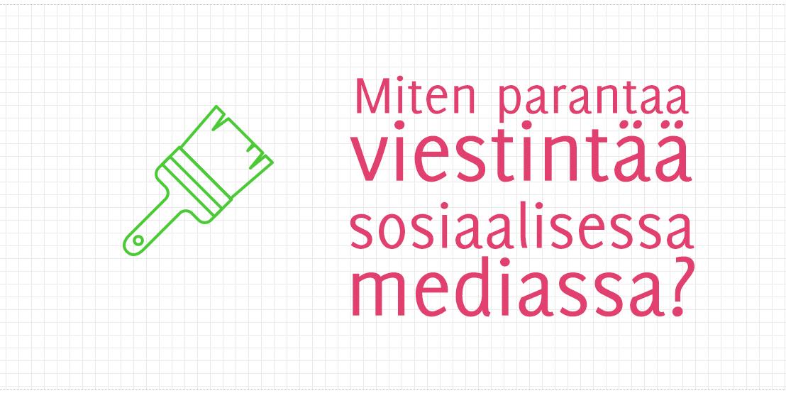 Miten parantaa viestintää sosiaalisessa mediassa?